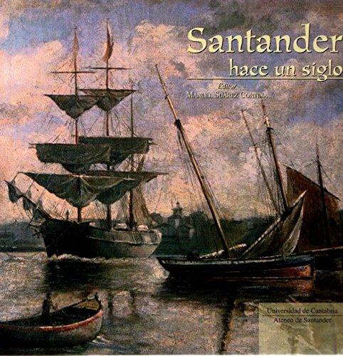 Santander hace un siglo (Historia)