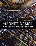 Market Design: Auctions and Matching (Mit Press)