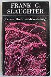 Scarica Libro SPENCER BRADE MEDICO CHIRURGO (PDF,EPUB,MOBI) Online Italiano Gratis