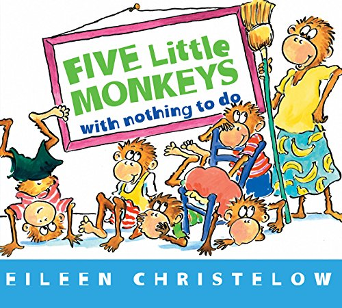 Five Little Monkeys with Nothing to Do (A Five Little Monkeys Story) (English Edition)