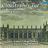 Christopher Tye : The Western Wind Mass