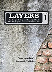 Layers: The Design, History and Meaning of Public Street Signage in Cork and Other Irish Cities