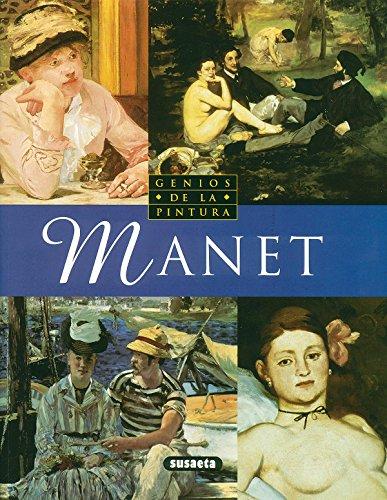 Manet (Susaeta) (Genios Del Arte) por Silvia Muñoz