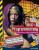 Beat-Programmierung: Phatte Grooves & Beats selbermachen