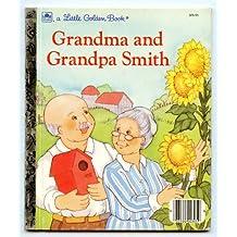 Grandma and Grandpa Smith