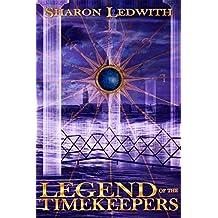 Legend of the Timekeepers (The Last Timekeepers)