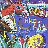 Un noël aux Antilles et en Guyane avec Dédé Saint-Prix, Sylviane Cedia...
