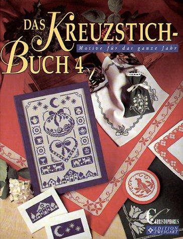 Das Kreuzstich-Buch, Bd.4, Motive für das ganze Jahr