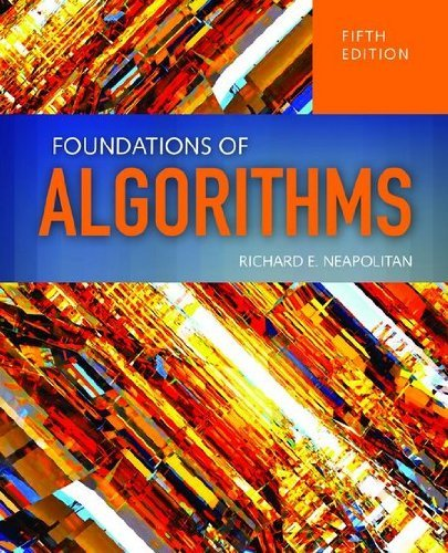 Foundations of Algorithms by Richard E. Neapolitan (2014-04-30)