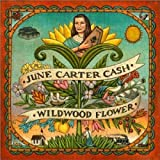 June Carter Cash: Wildwood Flower (Audio CD)