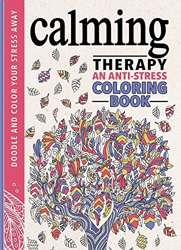 Calming Therapy: An Anti-Stress Coloring Book - Groß-lampen-farbtöne