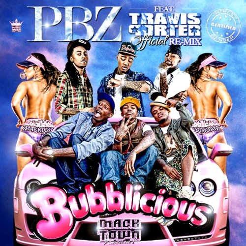 bubblicious-pbz-re-mix-feat-travis-porter-street