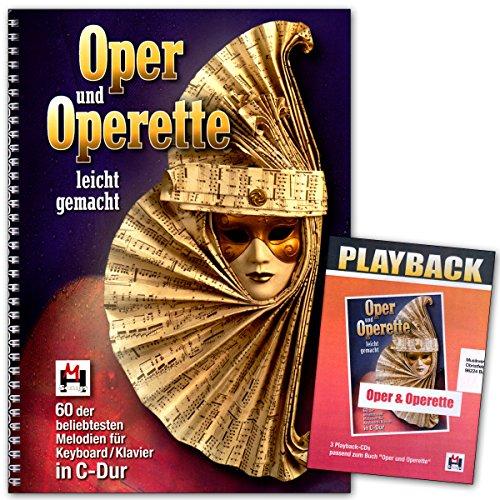Oper und Operette leicht gemacht - Set: Notenbuch mit 3 CDs - Einfache Noten für Keyboard, Klavier, Gitarre oder Gesang - Holen Sie sich das Opernhaus ins Wohnzimmer