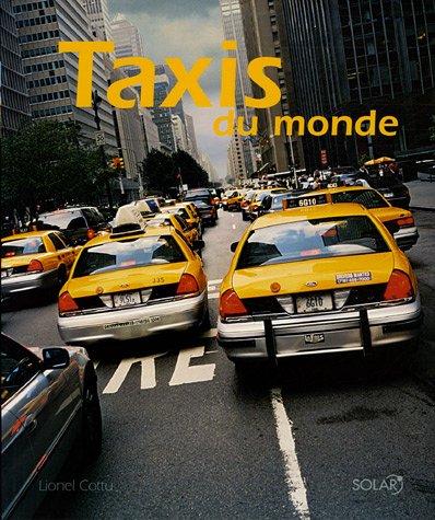 Taxis du monde (Ancien prix Editeur : 32 Euros)