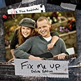 Fix Me Up-Deluxe Edition