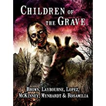 Children of the Grave (English Edition)