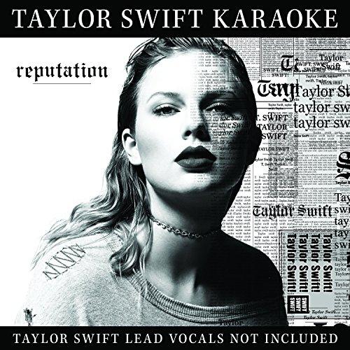 Taylor Swift Karaoke: Reputation