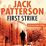 First Strike: A Brady Hawk Novel, Book 1