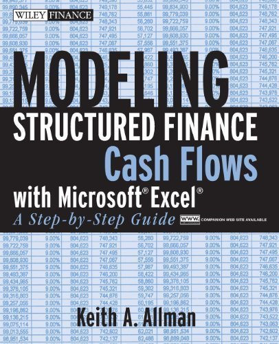 Modeling Structured Finance Cash Flows with Microsoft Excel: A Step-by-Step Guide.Book & CD-ROM unknown Edition by Allman, Keith (2007)