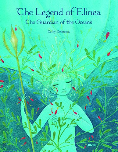 The Legend of Elinea: The Guardian of the Oceans