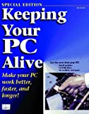 Keeping Your PC Alive
