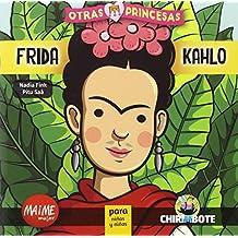 Frida Kahlo. Coleccion Otras Princesas