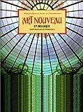 Art nouveau en Belgique. Architecture et intérieurs