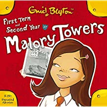 First Term & Second Form (Malory Towers, Band 1)