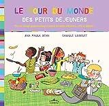 Telecharger Livres Tour du Monde des Petits Dejeuners Le (PDF,EPUB,MOBI) gratuits en Francaise
