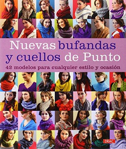 Nuevas Bufandas Y Cuellos De Punto (El Libro De..)