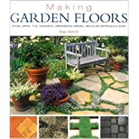 Making Garden Floors: Stone, Brick, Tile, Concrete, Ornamental Gravel, Recycled Materials and More - Stone Brick Patio