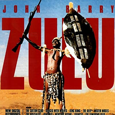 Zulu: The Film Music of John Barry