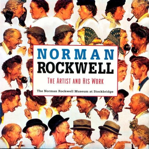 Norman Rockwell the Artist and His Work por Norman Rockwell