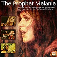 The Prophet Melanie