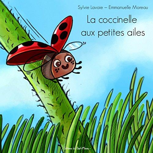 La coccinelle aux petites ailes
