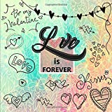 Love is Forever: Your Valentine Doodle Coloring Book Doodle