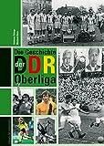 Die Geschichte der DDR-Oberliga Bild