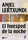 El huésped de la noche par Lertxundi