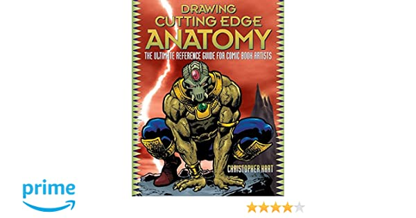 Buy Drawing Cutting Edge Anatomy: The Ultimate Reference Guide for ...