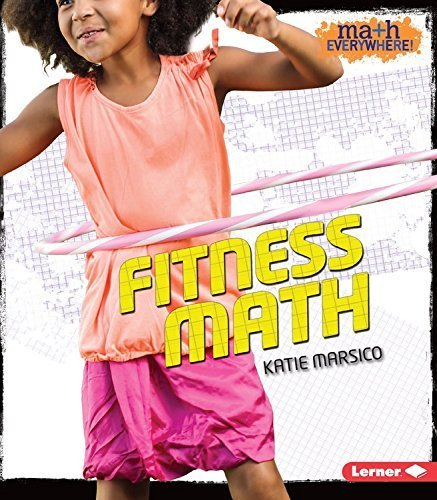 Fitness Math (Math Everywhere!) by Katie Marsico (2015-08-01)