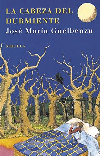 La cabeza del durmiente (Las Tres Edades) por José María Guelbenzu