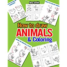 Coloing pages for Kids: How to draw Animals and Coloing pages for Kids (English Edition)