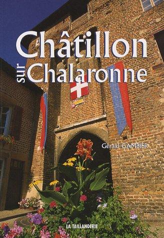 Châtillon-sur-Chalaronne par Gérald Gambier
