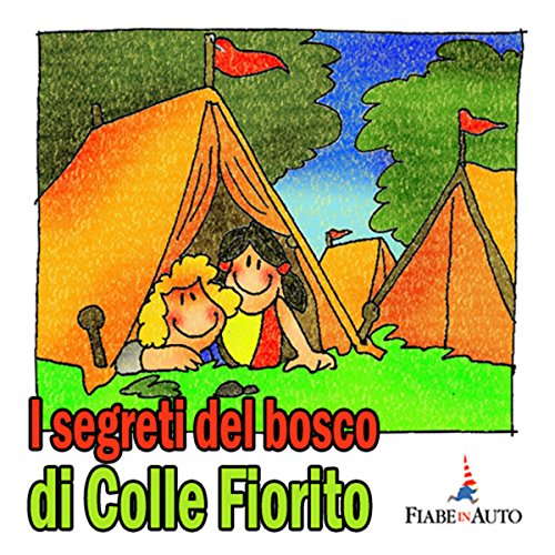 I segreti del Bosco di Colle  Audiolibri