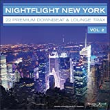Nightflight New York, Vol. 2 - 22 Premium Downbeat & Lounge Trax