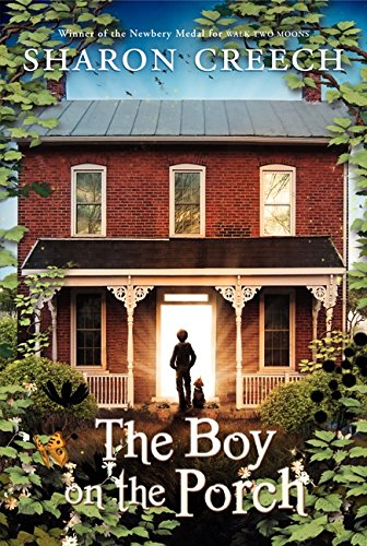 The Boy on the Porch por Sharon Creech