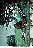 L' Enigma Di Kaspar Hauser (Versione Restaurata)