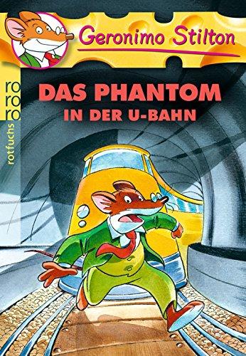 Preisvergleich Produktbild Das Phantom in der U-Bahn (Geronimo Stilton, Band 4)