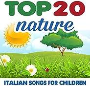 Top 20 Nature (Italian Songs for Children)