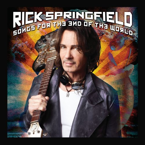 Rick Springfield: Songs For The End Of The World (Audio CD)